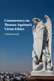 Commentary on Thomas Aquinas's Virtue Ethics