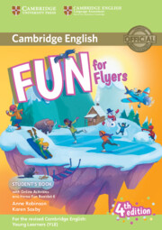 Fun for Flyers Student's Book with Online Activities with Audio and Home Fun Booklet 6