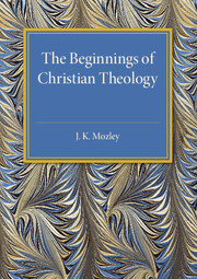 The Beginnings of Christian Theology