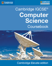 Cambridge IGCSE® Computer Science Coursebook Cambridge Elevate edition (2 Years)