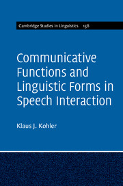Communicative Functions and Linguistic Forms in Speech Interaction