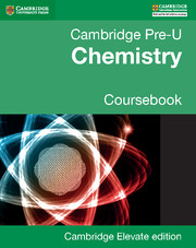 Cambridge Pre-University Chemistry Coursebook Elevate Edition