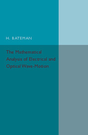 The Mathematical Analysis of Electrical and Optical Wave-Motion