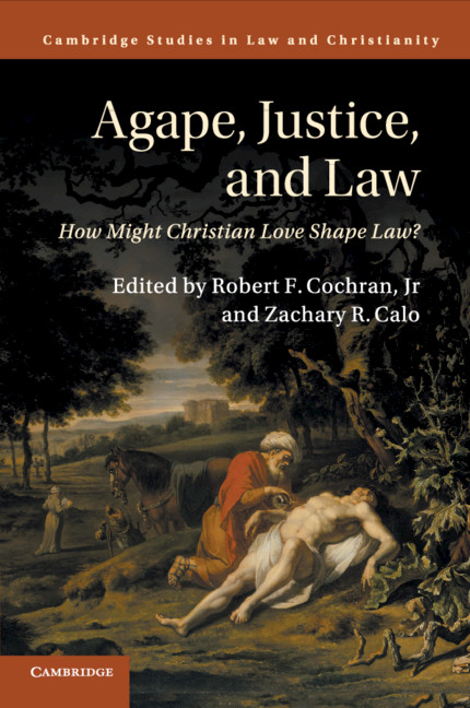 What S Love Got To Do With It 1 Applications Of Agape To Law Part Iii Agape Justice And Law
