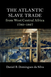 The Atlantic Slave Trade from West Central Africa, 1780–1867