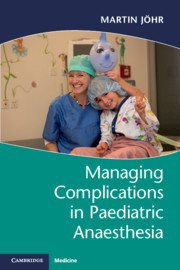 Managing Complications in Paediatric Anaesthesia
