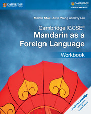 Cambridge IGCSE® Mandarin as a Foreign Language