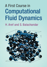 A First Course in Computational Fluid Dynamics by H  Aref