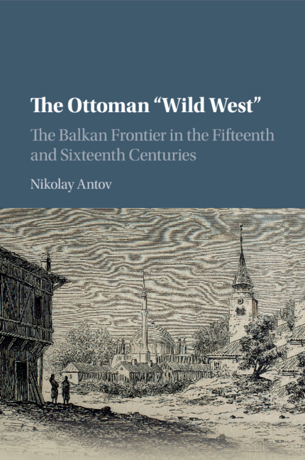 Religion Culture And Authority Two Case Studies Chapter 6 The Ottoman Wild West