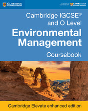 Cambridge IGCSE® and O Level Environmental Management Coursebook Cambridge Elevate Enhanced Edition (2 Years)