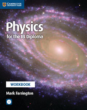 Physics for the IB Diploma Workbook with CD-ROM