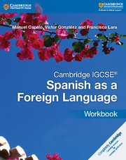 Cambridge IGCSE® Spanish as a Foreign Language