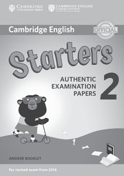 Cambridge English Young Learners 2 for Revised Exam from 2018 Starters
