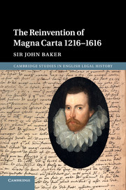The Reinvention of Magna Carta 1216–1616