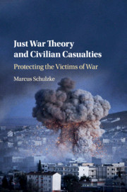 Just War Theory and Civilian Casualties