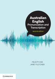 Australian English Pronunciation and Transcription