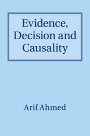 Evidence, Decision and Causality