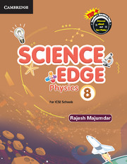 Science Edge Physics Level 8 Student Book