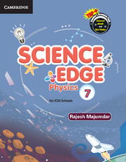 Science Edge Physics Level 7 Student Book