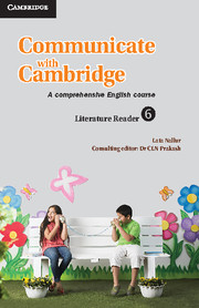 Communicate with Cambridge Level 6 Literature Reader
