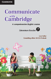 Communicate with Cambridge Level 7 Literature Reader