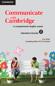 Communicate with Cambridge Level 8 Literature Reader