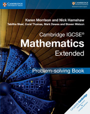 Cambridge IGCSE® Mathematics Extended Problem-solving Book