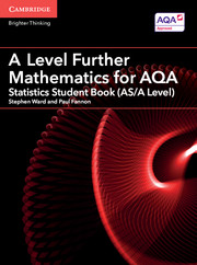 A Level Further Mathematics for AQA Statistics Student Book (AS/A Level)
