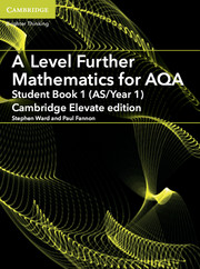 A Level Further Mathematics for AQA Student Book 1 (AS/Year 1) Cambridge Elevate Edition (1 Year) School Site Licence