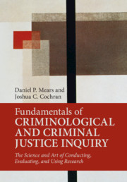 Fundamentals of Criminological and Criminal Justice Inquiry