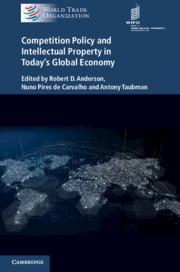 Competition Policy and Intellectual Property in Today's Global Economy