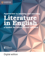 Approaches to Learning and Teaching Literature in English Cambridge Elevate Edition