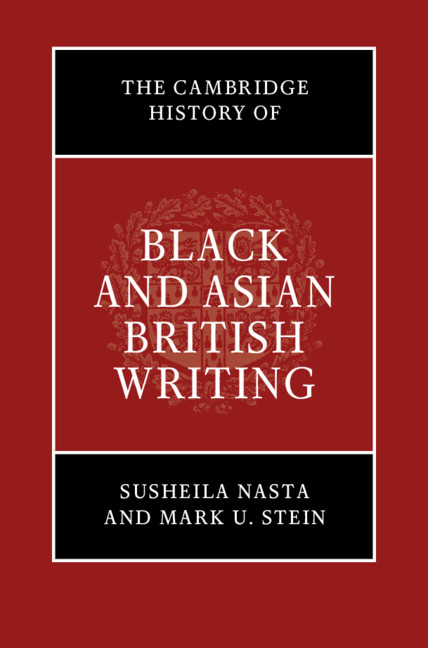 Writing The Contemporary Part Iii The Cambridge History Of Black And Asian British Writing