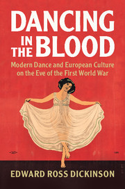 Dancing in the Blood by Edward Ross Dickinson