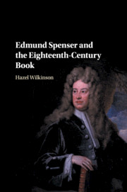 Edmund Spenser and the Eighteenth-Century Book