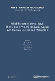 Reliability and Materials Issues of III–V and II–VI Semiconductor Optical and Electron Devices and Materials II