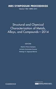 Structural and Chemical Characterization of Metals, Alloys, and Compounds – 2014