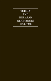 Turkey and her Arab Neighbours 1953–1958