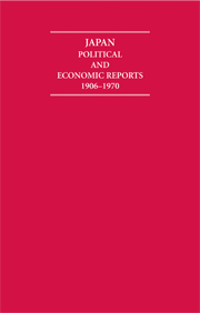 Japan Political and Economic Reports 1906–1970