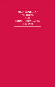 Montenegro Political and Ethnic Boundaries 1840–1920