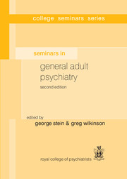 Seminars in General Adult Psychiatry