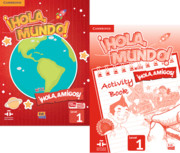 ¡Hola, Mundo!, ¡Hola, Amigos! Level 1 Student Book plus ELEteca and Activity Book