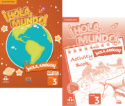 ¡Hola, Mundo!, ¡Hola, Amigos! Level 3 Student Book plus ELEteca and Activity Book