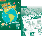 ¡Hola, Mundo!, ¡Hola, Amigos! Level 4 Student Book plus ELEteca and Activity Book