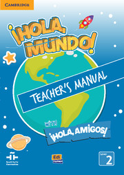 ¡Hola, Mundo!, ¡Hola, Amigos! Level 2 Teacher's Manual plus CD-ROM and Audio CD