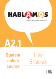 Hablamos Low Beginner/A2.1