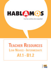 Hablamos Low Novice–Intermediate/A1.1–B1.2